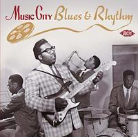 Music City Blues & Rhythm by Various Artists