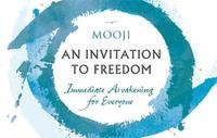 An Invitation to Freedom by Mooji