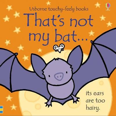 That's not my bat... by Fiona Watt