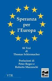 Speranza Per L'Europa by Thomas Schirrmacher