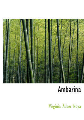 Ambarina by Virginia Auber Noya