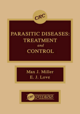 Parasitic Diseases by M.J. Miller