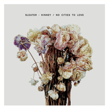 No Cities To Love by Sleater-Kinney