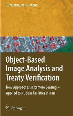 Object-Based Image Analysis and Treaty Verification by Sven Nussbaum