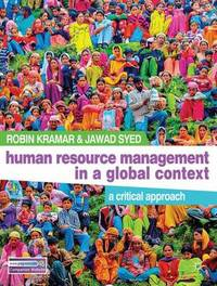 Human Resource Management in a Global Context by Robin Kramar