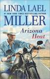 Arizona Heat by Linda Lael Miller