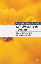 Key Concepts in Tourism by Loykie Lomine image