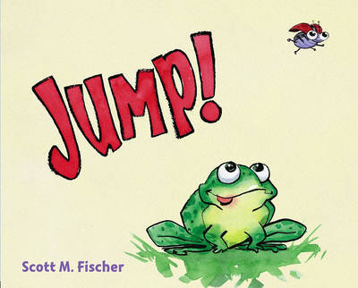 Jump! by Scott M Fischer
