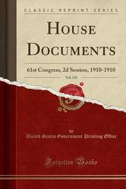 House Documents, Vol. 133 by United States Government Printin Office