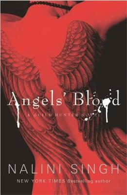 Angels' Blood (Guild Hunter #1) UK Ed. by Nalini Singh image