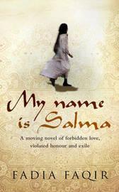 My Name Is Salma by Fadia Faqir image