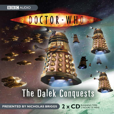 """Doctor Who"": The Dalek Conquests"