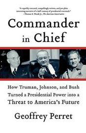 Commander in Chief by Geoffrey Perret