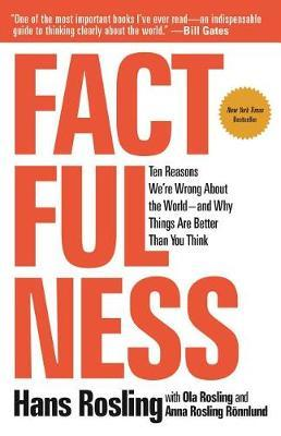 Factfulness by Ola Rosling