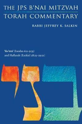 Va-'era' (Exodus 6:2-9:35) and Haftarah (Ezekiel 28:25-29:21) by Jeffrey K. Salkin