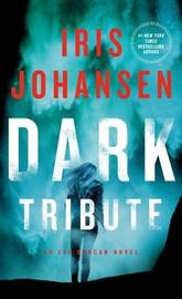 Dark Tribute by Iris Johansen