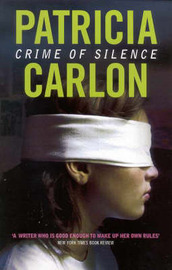 Crime of Silence by Patricia Carlon