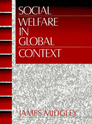 Social Welfare in Global Context by James O. Midgley image
