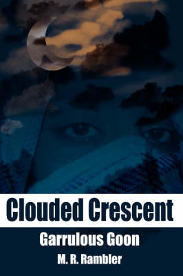 Clouded Crescent by M.R. Rambler