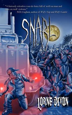 Snarl by Lorne Dixon
