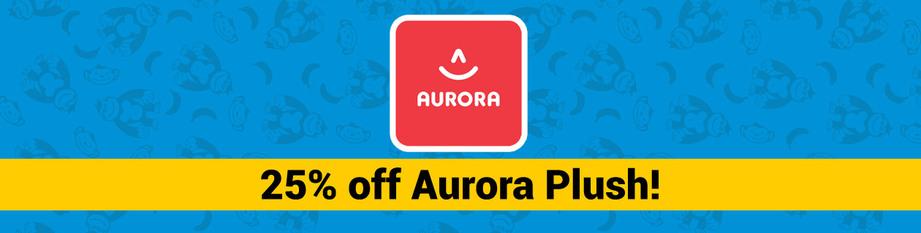 25% Off Aurora Plush