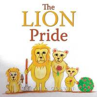 The Lion Pride by Irene J Colvin