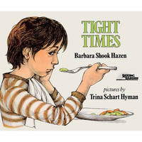 Tight Times by Barbara Shook Hazen