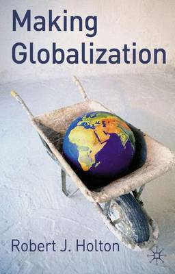 Making Globalisation by Robert Holton image