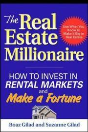 The Real Estate Millionaire by Boaz Gilad
