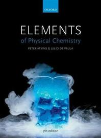 US Edition Elements of Physical Chemistry by Julio De Paula