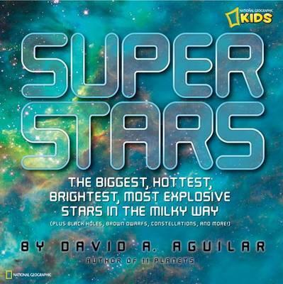 Super Stars by David A Aguilar