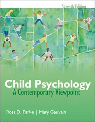 Child Psychology: A Contemporary View Point by Ross D. Parke image