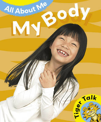 All About Me: My Body by Leon Read