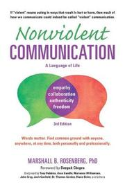 Nonviolent Communication 3rd Ed by Rosenberg M