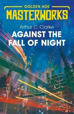 Against the Fall of Night by Arthur C. Clarke image