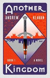 Another Kingdom Book 1 by Andrew Klavan
