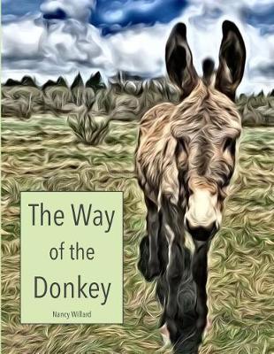 The Way of the Donkey by Nancy Willard image