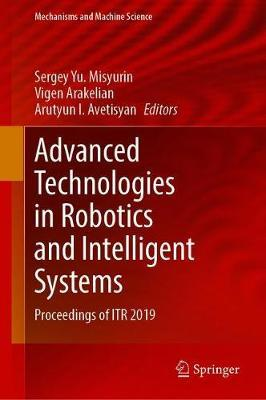 Advanced Technologies in Robotics and Intelligent Systems