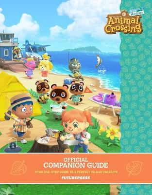 Animal Crossing: New Horizons - Official Companion Guide by Future Press