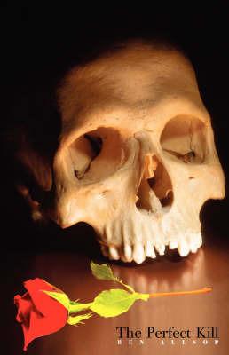 The Perfect Kill by Ben Allsop image