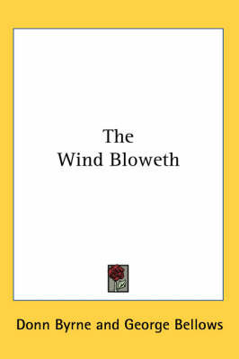 The Wind Bloweth by Donn Byrne image