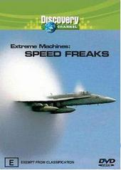 Extreme Machines -Speed Freaks on DVD