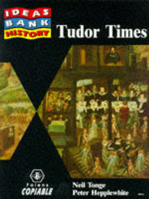 History: Tudor Times by Neil Tonge