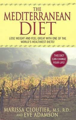The Mediterranean Diet by Marissa Cloutier
