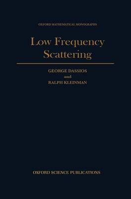 Low Frequency Scattering by George Dassios