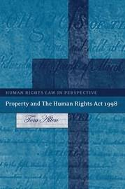 Property and the Human Rights Act 1998 by Tom Allen image