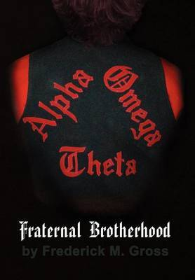 Fraternal Brotherhood by Frederick M. Gross