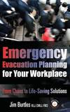 Emergency Evacuation Planning for Your Workplace by Jim Burtles