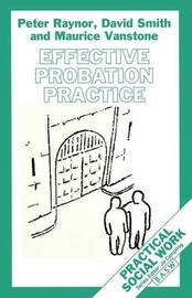 Effective Probation Practice by Peter Raynor