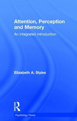 Attention, Perception and Memory by Elizabeth Styles image
